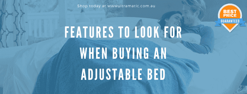 Features To Look For When Buying An Adjustable Bed
