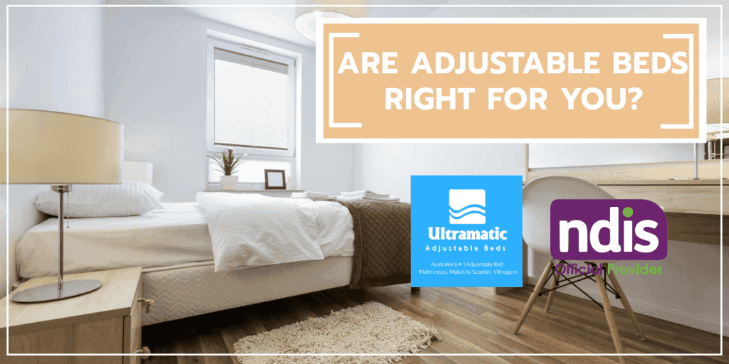 Are Adjustable Beds right for you?