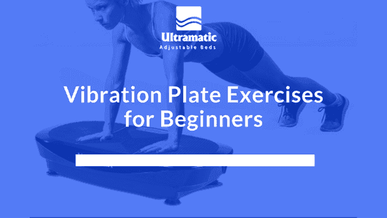 Vibration Plate Exercises for Beginners
