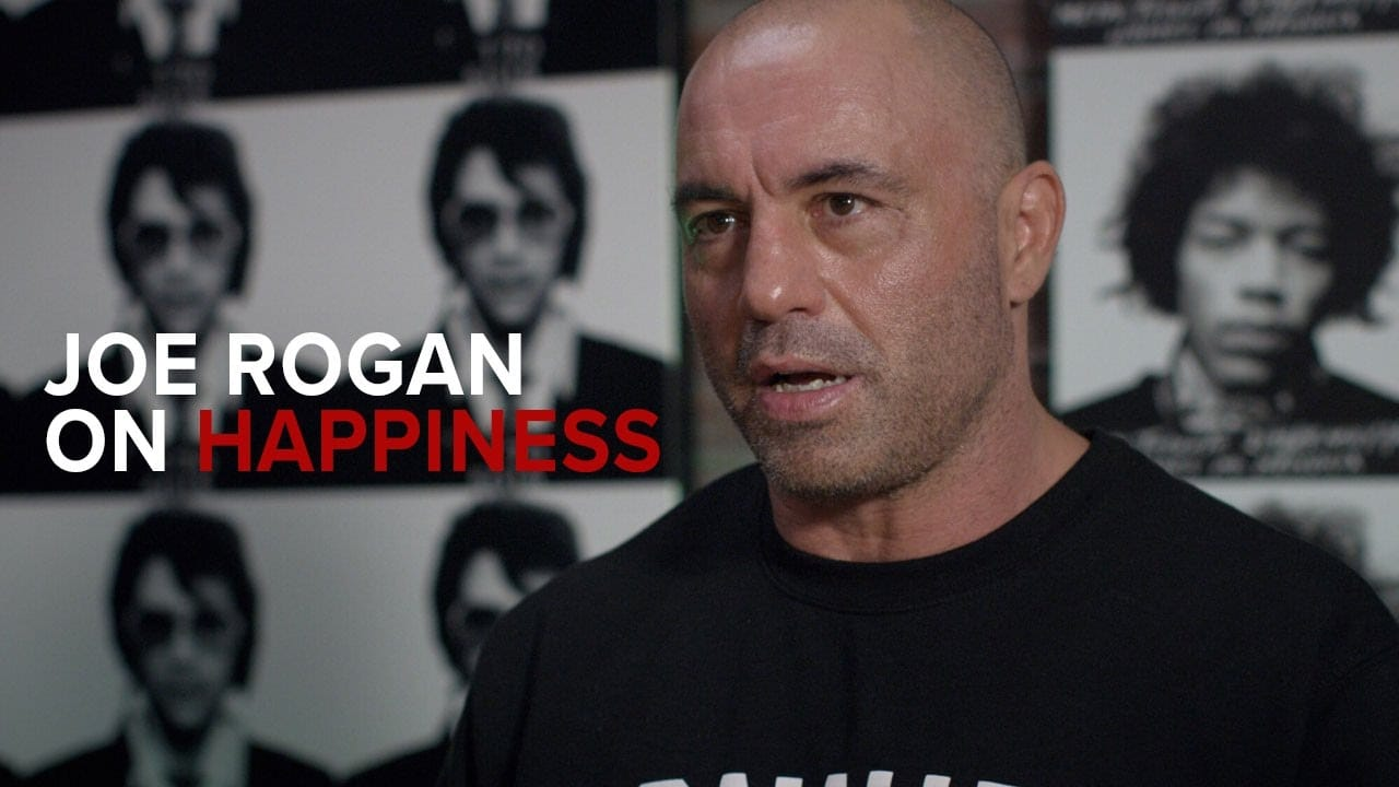 Photo of Joe Rogan on Happiness