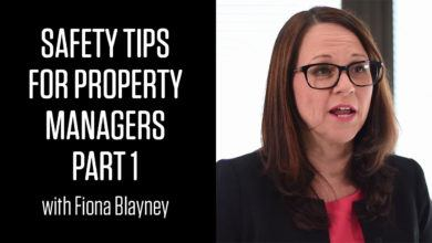 Photo of Safety Tips for Property Managers with Fiona Blayney: Part 1