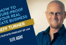Photo of Jeff Turner: How to future-proof your real estate business