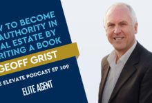 Photo of How to become an authority in real estate by writing a book: Geoff Grist