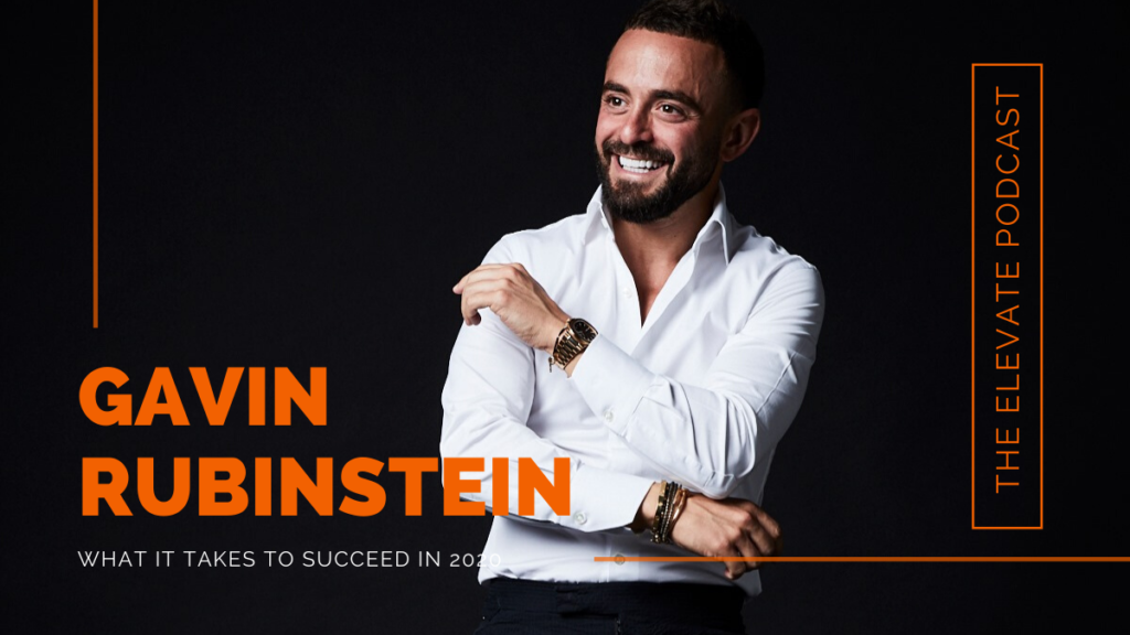Gavin Rubinstein – the elevate podcast