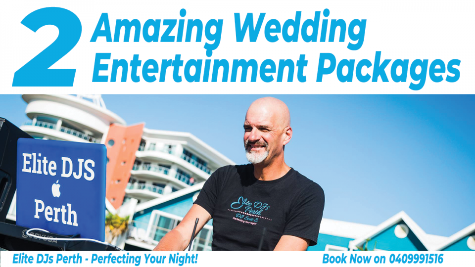 Perth Wedding Entertainment Package
