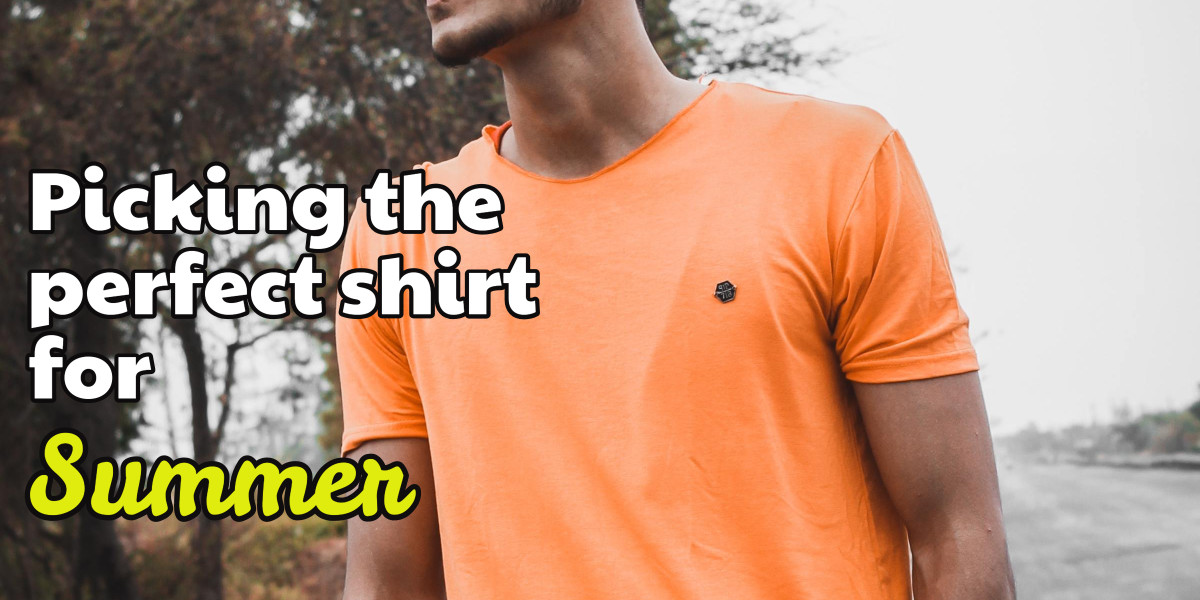 Picking the Perfect Summer Shirt