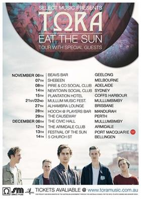 Tora 'Eat The Sun' 2014 Australian Tour