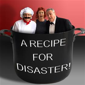 A Recipe For Disaster - Adelaide Fringe 2017