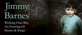 Jimmy Barnes 'Working Class Boy 'An Evening of...