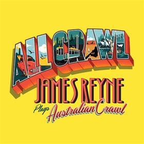 James Reyne Plays Australian Crawl 'ALL CRAWL'...