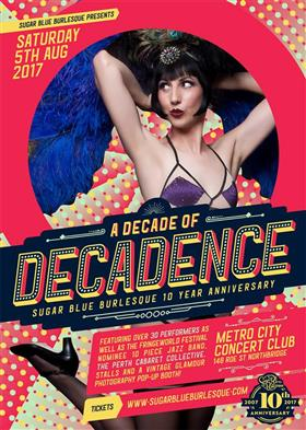 A DECADE OF DECADENCE: SUGARBLUE BURLESQUE'S 10TH...