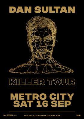 "DAN SULTAN ""KILLER"" ALBUM TOUR"