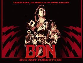 'Bon But Not Forgotten' Australian Tour 2017