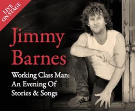Jimmy Barnes 'Working Class: An Evening of...