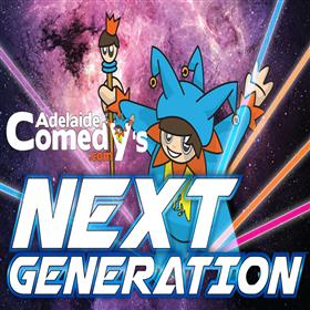 Adelaide Comedy's Next Generation - Adelaide...
