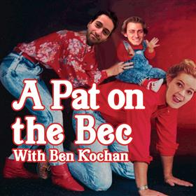 A Pat On The Bec Featuring Ben Kochan - Perth...