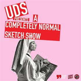 A Completely Normal Sketch Show - Perth Fringe...