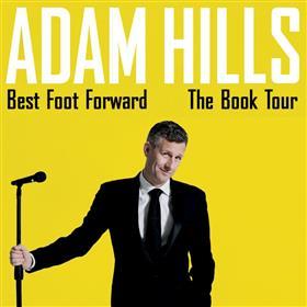 Adam Hills 'Best Foot Forward' Australian Tour...
