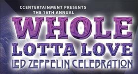 A Whole Lotta Love: Led Zeppelin Celebration
