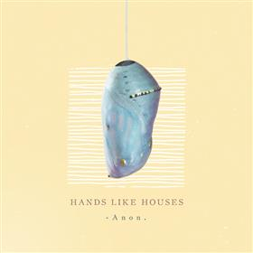 Hands Like Houses '-Anon.' National Album Tour...