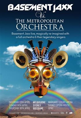 Basement Jaxx VS The Metropolitan Orchestra...