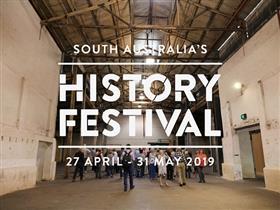 South Australia's History Festival 2019
