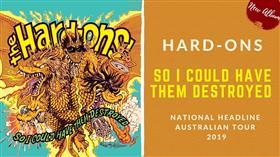 The Hard-Ons Australian Tour 2019