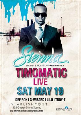 TIMOMATIC LIVE @ SIENNA at Establishment