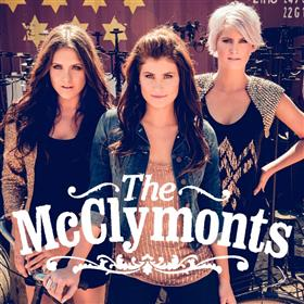 The Mcclymonts 'Here's To You and I' Australian...