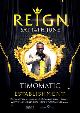 Reign ft. Timomatic