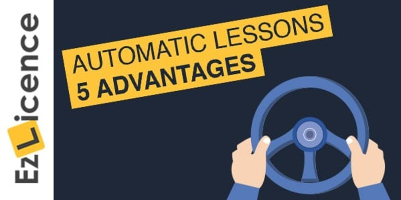 5 Advantages of Automatic Driving Lessons