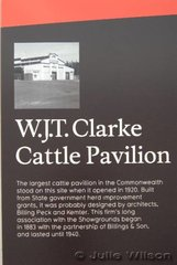 Large signs are now erected where wonderful old building once stood. The new horse arena is on the site of the WJT Clarke Cattle pavilion which was opened in 1920.