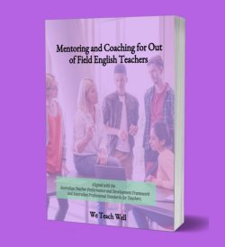 Mentoring and Coaching for Out of Field English Teachers