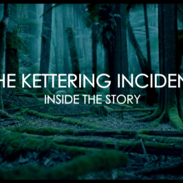 THE KETTERING INCIDENT<BR>INSIDE THE STORY