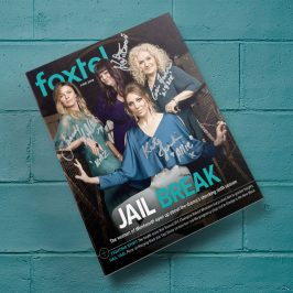 Win an autographed Wentworth edition of Foxtel magazine