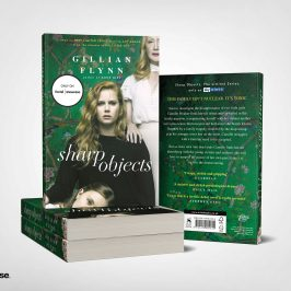 WIN a series tie-in edition of Sharp Objects by Gillian Flynn!