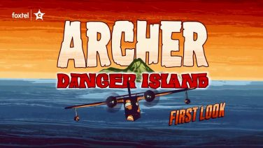 Your First Look at Archer: Danger Island