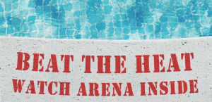 January on Arena: Fun in the Sun and Drama After Dark