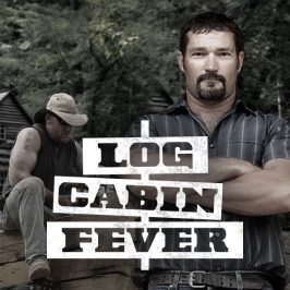 Log Cabin Fever
