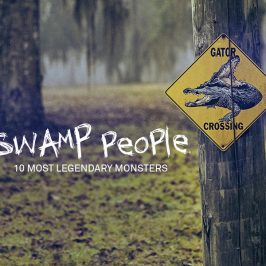 Swamp People: 10 Most Legendary Monsters