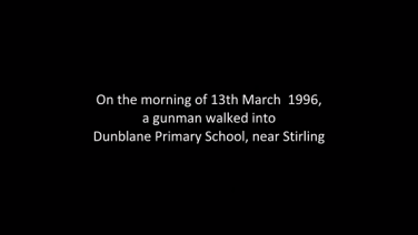 Dunblane: Our Story – Sneak Peek