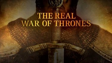 The Real War of Thrones – Teaser