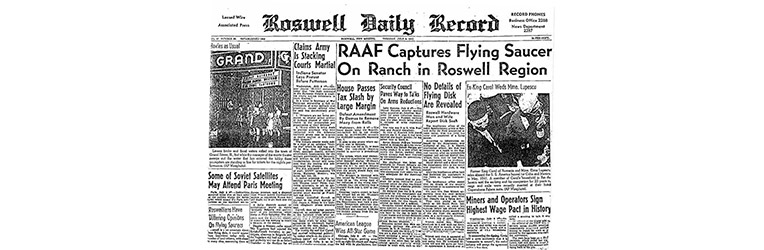 Roswell UFO Incident – 71st Anniversary