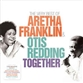 Together - The Very Best Of Aretha Franklin & Otis Redding