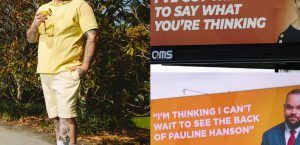 Pauline Hanson Got A Billboard So Briggs Decided To Make His Own…