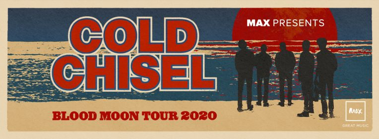 MAX PRESENTS: COLD CHISEL
