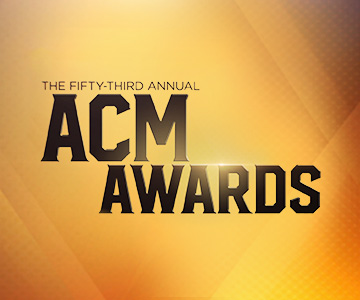 The 53rd ACM Awards | Country Music Channel on Foxtel