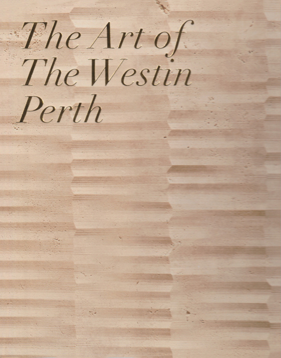 The Art of The Westin Perth