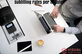 Affordable Subtitling Rates For Video Subtitles!