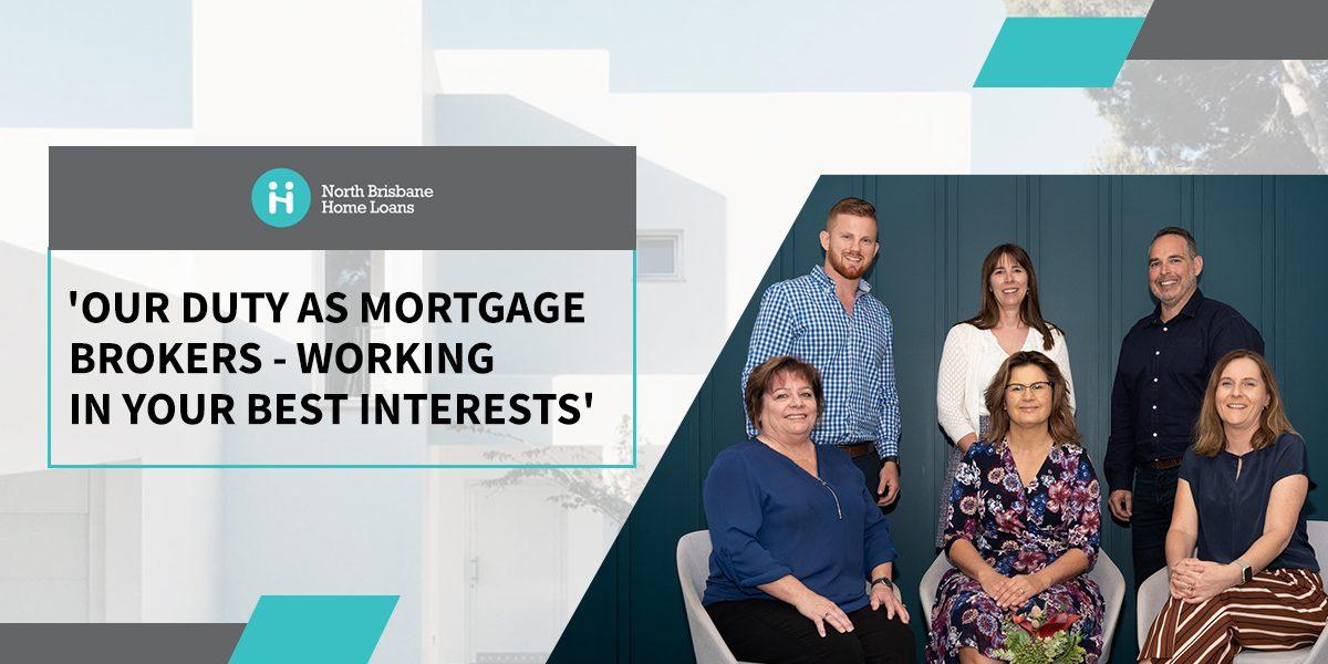 Best Interest Duty Mortgage Brokers Brisbane